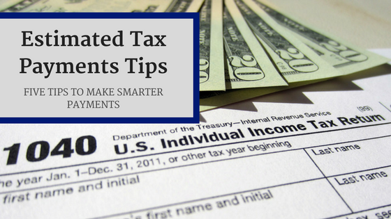 Estimated Tax Payments Tips