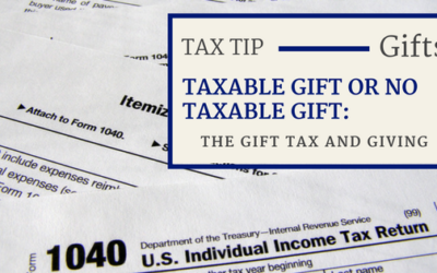 Taxable Gift or Not Taxable Gift